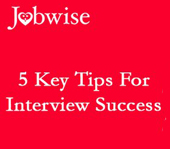 5 Key Tips For Job Interview Success