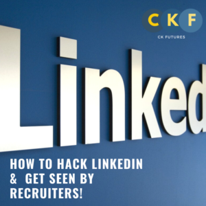 HOW TO HACK LINKEDIN & GET SEEN BY RECRUITERS!