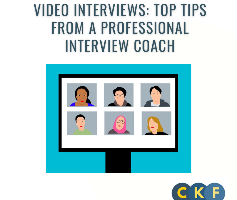 Video Interviews:  Top Tips from a Professional Interview Coach